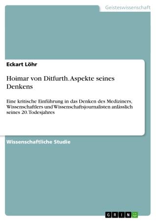 Eckart Löhr - Hoimar von Ditfurth. Aspekte seines Denkens